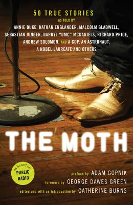 The Moth By Burns, Catherine/ Gopnick, Adam/ Green, George Dawes