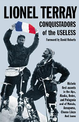 Conquistadors of the Useless By Terray, Lionel/ Sutton, Geoffrey (TRN)